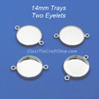 14mm Pendant Tray Two Eyelets